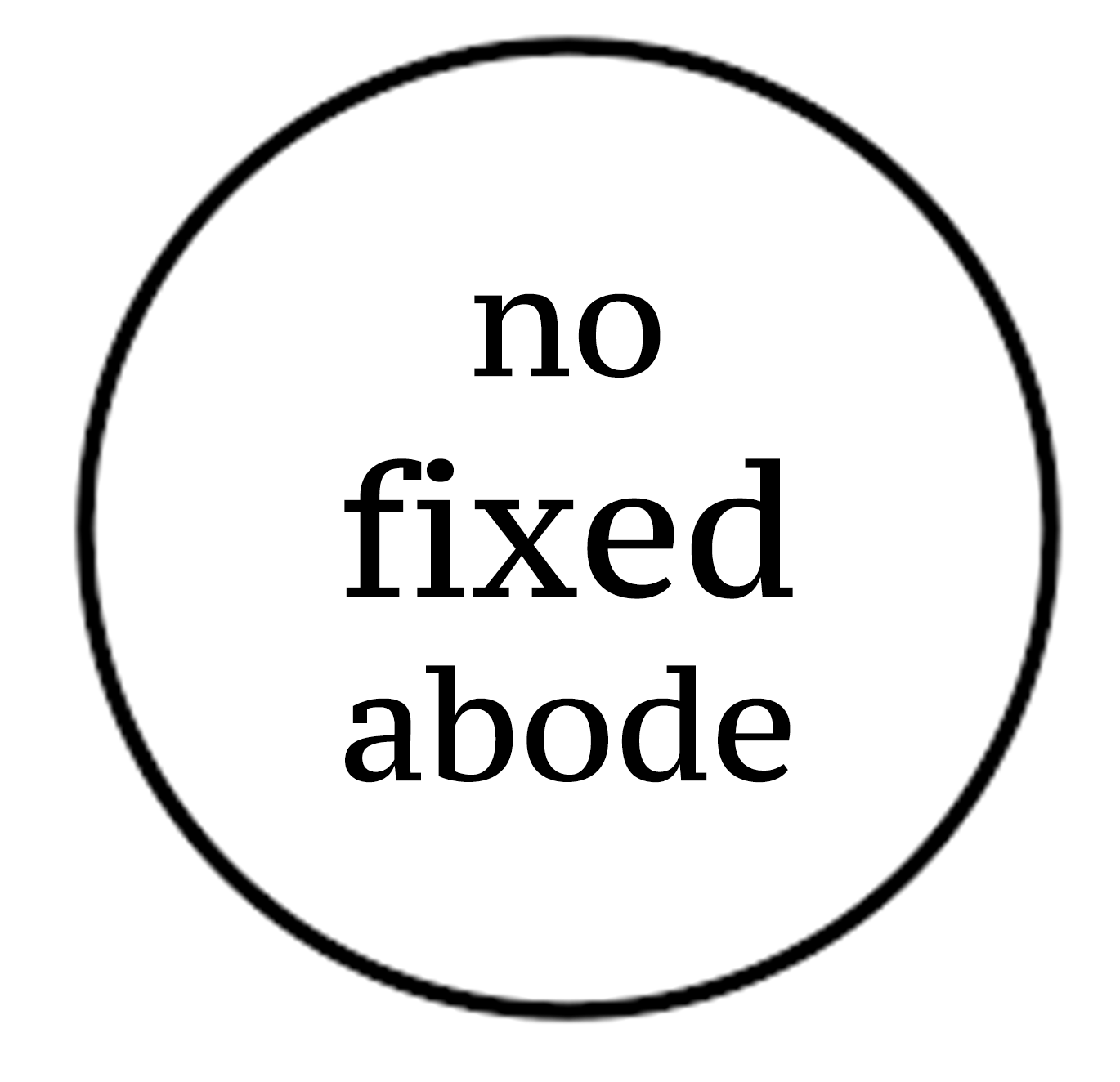 No Fixed Abode Pop Ups